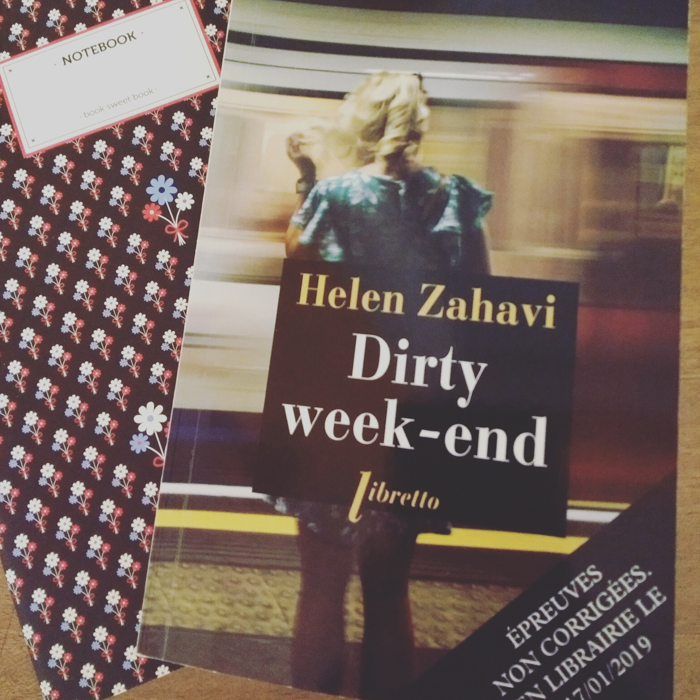 Dirty week-end • Helen Zahavi