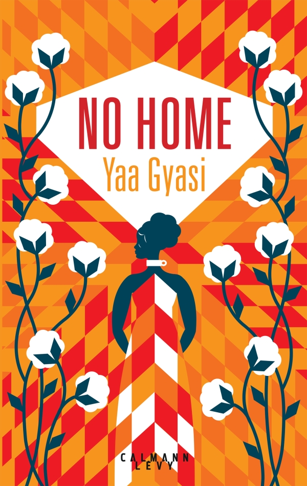 No Home • Yaa Gyasi